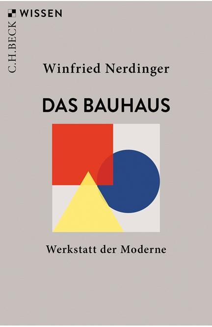 Cover: Winfried Nerdinger, Das Bauhaus