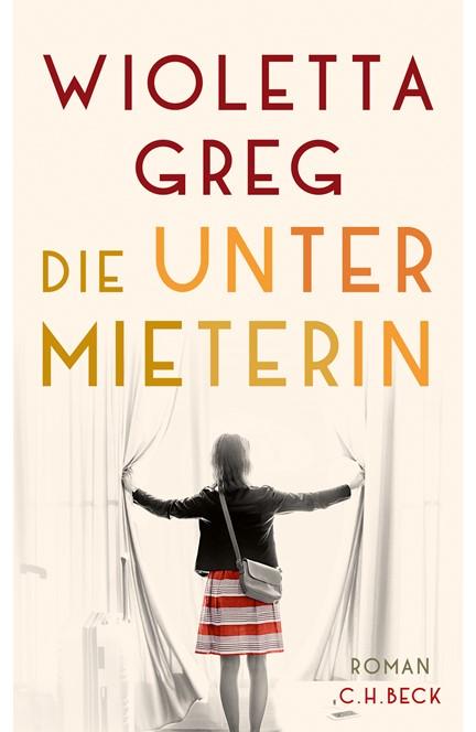 Cover: Wioletta Greg, Die Untermieterin