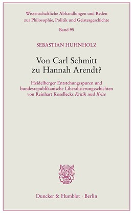 Abbildung von Huhnholz | Von Carl Schmitt zu Hannah Arendt? | 1. Auflage | 2019 | 95 | beck-shop.de