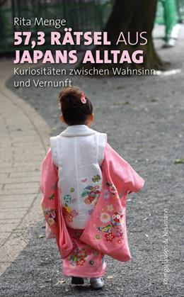 Abbildung von Menge | 57,3 Rätsel aus Japans Alltag | 1. Auflage | 2019 | beck-shop.de
