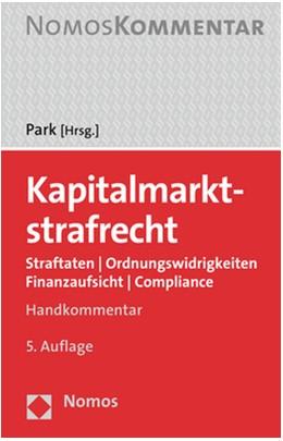 Abbildung von Park (Hrsg.) | Kapitalmarktstrafrecht | 5. Auflage | 2019 | Straftaten | Ordnungswidrigkei...