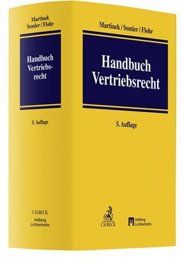 Abbildung von Martinek / Semler | Handbuch des Vertriebsrechts | 5. Auflage | 2022 | beck-shop.de