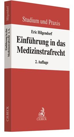 Abbildung von Hilgendorf | Einführung in das Medizinstrafrecht | 2. Auflage | 2019