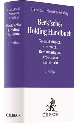 Abbildung von Hasselbach / Nawroth / Rödding | Beck'sches Holding Handbuch | 3. Auflage | 2020 | Rechtspraxis der verbundenen U...