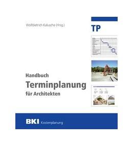 Abbildung von BKI Handbuch Terminplanung für Architekten | 1. Auflage | 2020 | beck-shop.de