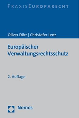 Abbildung von Dörr / Lenz | Europäischer Verwaltungsrechtsschutz | 2. Auflage | 2019