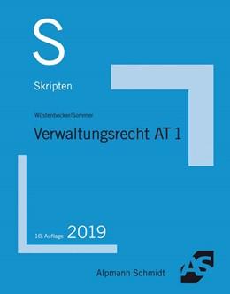 Abbildung von Wüstenbecker / Sommer | Skript Verwaltungsrecht AT 1 | 18. Auflage | 2019