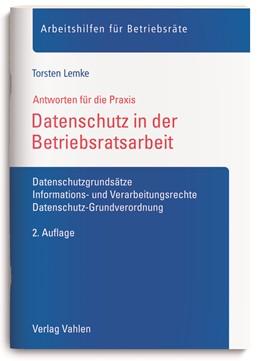 Abbildung von Lemke | Datenschutz in der Betriebsratsarbeit | 2. Auflage | 2019 | Datenschutzgrundsätze, Informa...