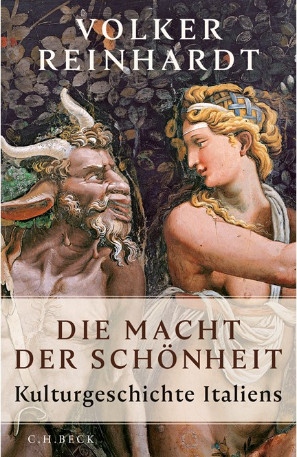 Cover: Volker Reinhardt, Die Macht der Schönheit