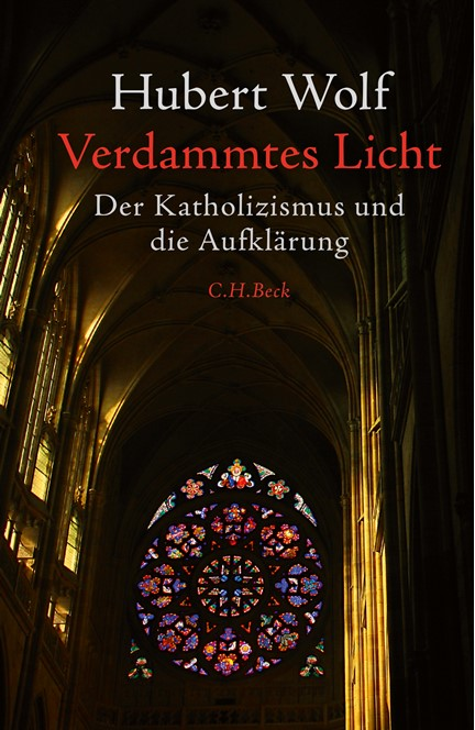 Cover: Hubert Wolf, Verdammtes Licht