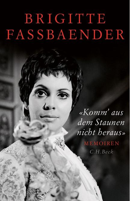 Cover: Brigitte Fassbaender, 'Komm' aus dem Staunen nicht heraus'
