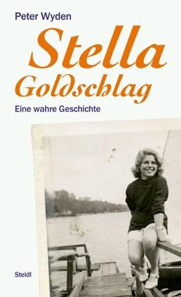 Abbildung von Wyden   Stella Goldschlag   2019   Eine wahre Geschichte