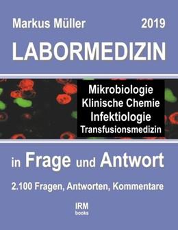 Abbildung von Müller | Labormedizin 2019 | 2. Auflage | 2019 | in Frage und Antwort