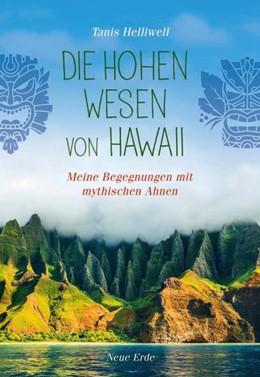 Abbildung von Helliwell   Die Hohen Wesen von Hawaii   1. Auflage   2019   beck-shop.de