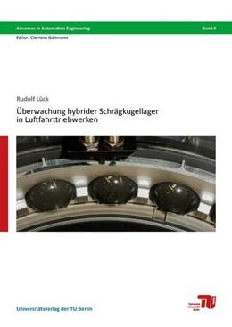 Abbildung von Lück | Überwachung hybrider Schrägkugellager in Luftfahrttriebwerken | 1. Auflage | 2019 | beck-shop.de