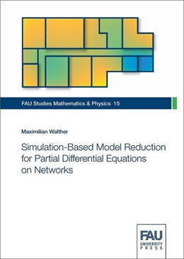 Abbildung von Walther | Simulation-Based Model Reduction for Partial Differential Equations on Networks | 1. Auflage | 2018 | beck-shop.de