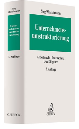 Abbildung von Sieg / Maschmann   Unternehmensumstrukturierung   3. Auflage   2020   Arbeitsrecht, Datenschutz, Due...