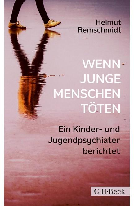 Cover: Helmut Remschmidt, Wenn junge Menschen töten