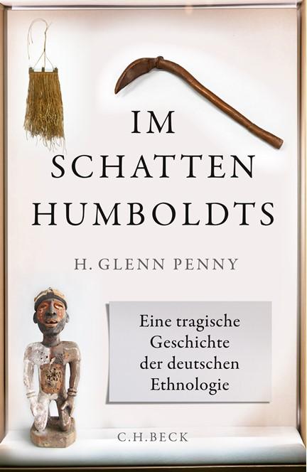 Cover: H. Glenn Penny, Im Schatten Humboldts