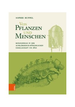 Abbildung von Ruppel | Botanophilie | 1. Auflage | 2019 | beck-shop.de