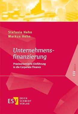 Abbildung von Hehn / Hehn   Unternehmensfinanzierung   2019   Praxisorientierte Einführung i...