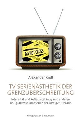 Abbildung von Kroll   TV-Serienästhetik der Grenzüberschreitung   2019   Intensität und Reflexivität in...   96