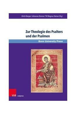 Abbildung von Berges / Bremer / Steiner | Zur Theologie des Psalters und der Psalmen | 1. Auflage | 2019 | Beiträge in memoriam Frank-Lot... | Band 189