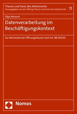 Abbildung von Morasch | Datenverarbeitung im Beschäftigungskontext | 2019 | Zur Reichweite der Öffnungskla...