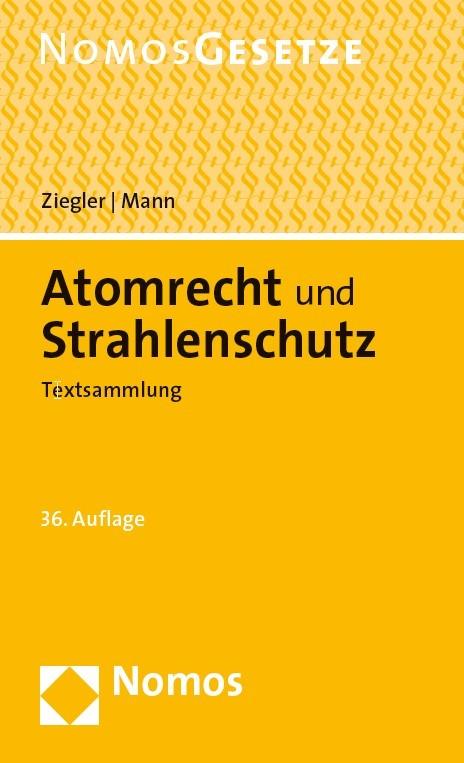 Abbildung von Ziegler / Mann | Atomrecht und Strahlenschutz | 36. Auflage | 2019