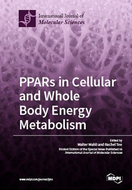 Abbildung von PPARs in Cellular and Whole Body Energy Metabolism | 2019