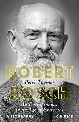 Abbildung von Theiner, Peter | Robert Bosch | 1. Auflage | 2019 | beck-shop.de