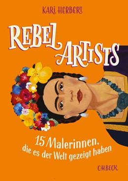 Abbildung von Herbert, Kari | Rebel Artists | 2019 | 15 Malerinnen, die es der Welt...