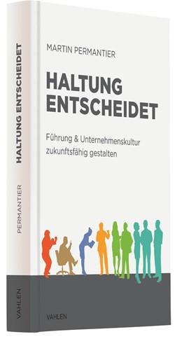 Abbildung von Permantier | Haltung entscheidet | 2019 | Führung & Unternehmenskultur z...