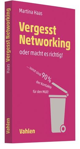 Abbildung von Haas | Vergesst Networking - oder macht es richtig | 2019 | ... sonst sind 90 Prozent der ...