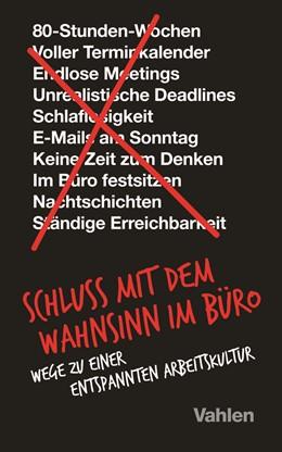 Abbildung von Fried / Heinemeier Hansson | Schluss mit dem Wahnsinn im Büro | 1. Auflage | 2019 | beck-shop.de