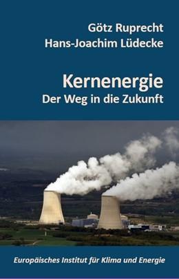 Abbildung von Lüdecke / Ruprecht | Kernenergie | 1. Auflage | 2018 | beck-shop.de