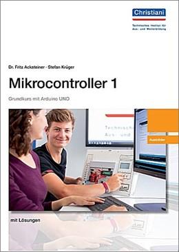 Abbildung von Acksteiner / Krüger   Mikrocontroller 1 Ausbilder   2018   Versuchsanleitung für den Ausb...
