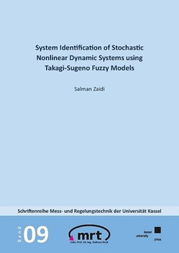 Abbildung von Zaidi | System Identification of Stochastic Nonlinear Dynamic Systems using Takagi-Sugeno Fuzzy Models | 2019