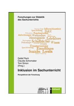 Abbildung von Pech / Schomaker | Inklusion im Sachunterricht | 1. Auflage | 2019 | beck-shop.de