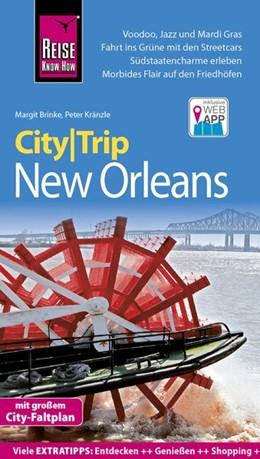 Abbildung von Kränzle / Brinke | Reise Know-How CityTrip New Orleans | 5., neu bearbeitete und aktualisierte Auflage | 2019 | Reiseführer mit Stadtplan und ...