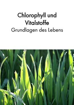 Abbildung von Acker | Chlorophyll und Vitalstoffe - Grundlagen des Lebens | 2019