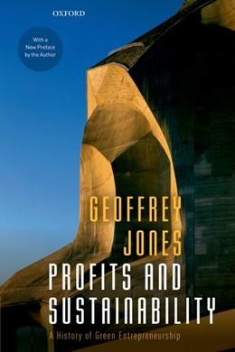 Abbildung von Jones | Profits and Sustainability | 2019 | A History of Green Entrepreneu...