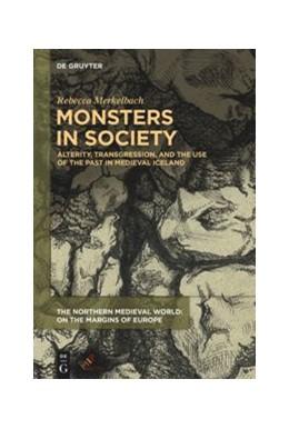 Abbildung von Merkelbach | Monsters in Society | 2019 | Alterity, Transgression, and t...
