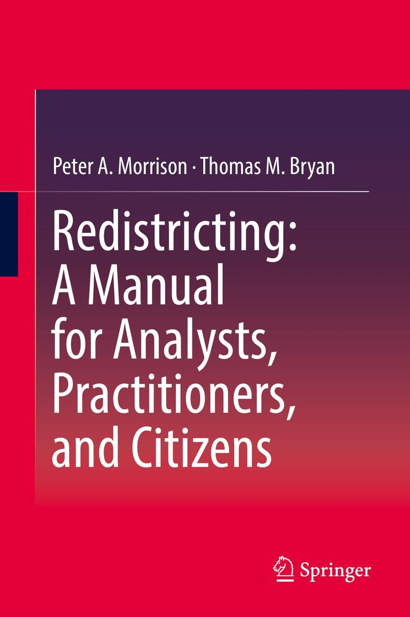Redistricting: A Manual for Analysts, Practitioners, and Citizens | Morrison / Bryan | 1st ed. 2020, 2019 | Buch (Cover)