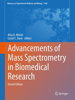 Abbildung von Woods / Darie | Advancements of Mass Spectrometry in Biomedical Research | 2nd ed. 2019 | 2019 | 1140