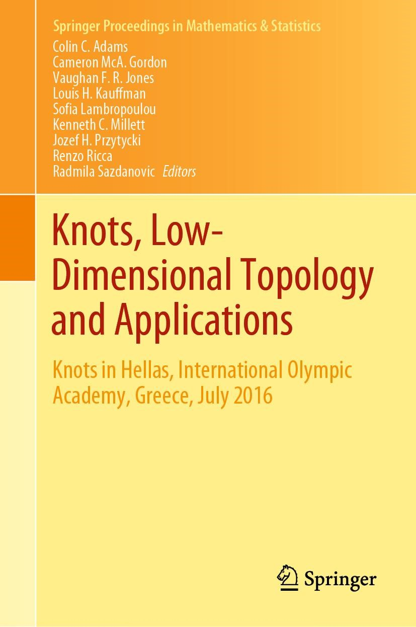 Abbildung von Adams / Gordon / Jones / Kauffman / Lambropoulou / Millett / Przytycki / Ricca / Sazdanovic | Knots, Low-Dimensional Topology and Applications | 1st ed. 2019 | 2019