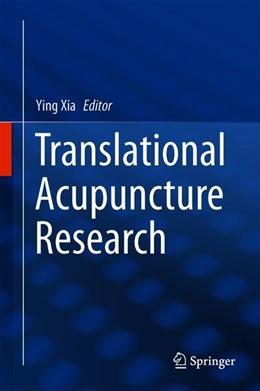 Abbildung von Xia | Translational Acupuncture Research | 1st ed. 2019 | 2019