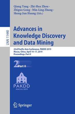 Abbildung von Yang / Zhou / Gong / Zhang / Huang | Advances in Knowledge Discovery and Data Mining | 1st ed. 2019 | 2019 | 23rd Pacific-Asia Conference, ...