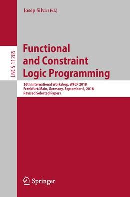 Abbildung von Silva | Functional and Constraint Logic Programming | 1. Auflage | 2019 | beck-shop.de