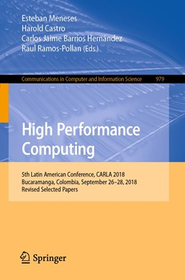 Abbildung von Meneses / Castro / Barrios Hernández / Ramos-Pollan | High Performance Computing | 1st ed. 2019 | 2019 | 5th Latin American Conference,... | 979